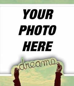 Picture frame perfect for your profile with the word DREAMS