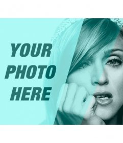 Photomontage with Madonna in black and white with turquoise filter and a hole to customize with a picture and write text
