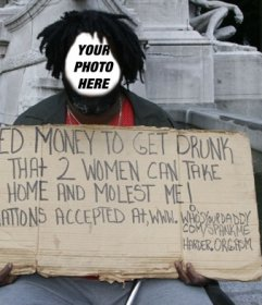 Photomontage of a tramp with a sign asking for money