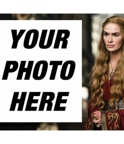 Upload your photo to be with the Queen Cersei