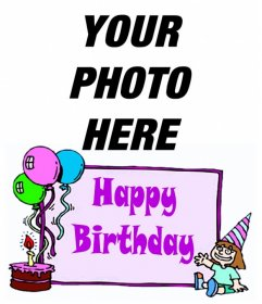 "Girl""s Birthday card with the words ""HAPPY BIRTHDAY"" and a cake with balloons. To make your photo"
