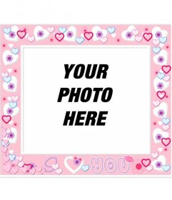Photo frame with pink hearts, to put your photo in background