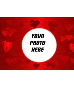 Red background with hearts printed in various shades of the same color in the center of which is a circle in which frame your favorite photo