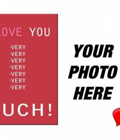 Love postcard customizable with your own photo with the text I LOVE YOU VERY MUCH!