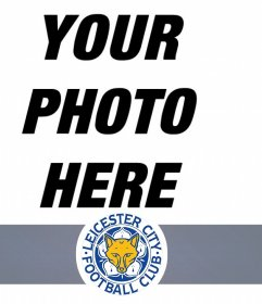 Photomontage of football team Leicester to add your photo online