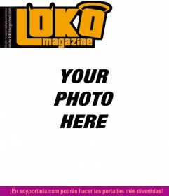 Lokamagazine customizable cover with a photograph. Edit this joke online, just upload an image. You can add a text montage made with this template magazine