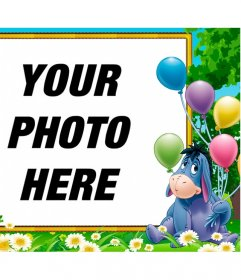 Birthday Frame for children with Igor, the Winnie the Pooh donkey with balloons over your photo