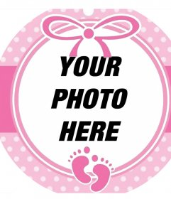Circular pink frame to decorate a picture of a baby girl