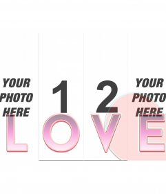 "Frame for making your photomontages with 4 photos behind the word ""Love"""