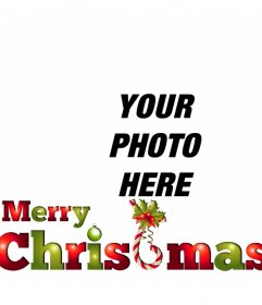 Put the text MERRY CHRISTMAS in green and red with very christmas to put your photo online