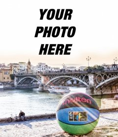 Photomontage with a basketball in Seville