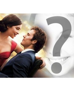 Editable photomontage with the image of the film Me Before You