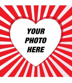 Photo frame with heart shape and red and white rays to place the picture with your partner in the center and add text