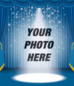 Photomontage in which you will appear on a stage with bright lights and blue curtain