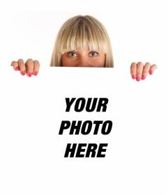 Photomontage with a blonde girl holding up a poster in which you can place your photo