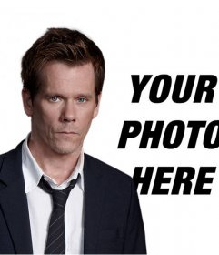 "Make this photomontage and have a picture with Kevin Bacon, actor in the TV serial ""The Following"""
