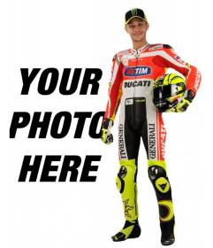 Photomontage with Valentino Rossi, Moto GP runner, in his Ducati uniform and a helmet under his arm. Appear next to the famous biker, (now in Yamaha) and add text in the image for free