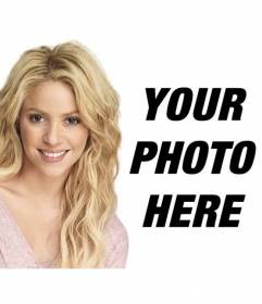 Photomontage with Shakira blonde with long wavy hair to put your photo and text