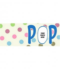 Customizable cover photo with polka dots and the word POP