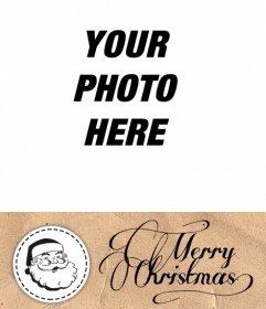 Christmas postcard to put a photo with Santa Claus and Christmas greetings