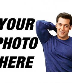 Put your picture next to the actor Salman Khan
