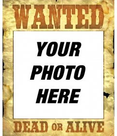 """Poster of """"Wanted, Dead or Alive"""" to set your photos as criminals"""