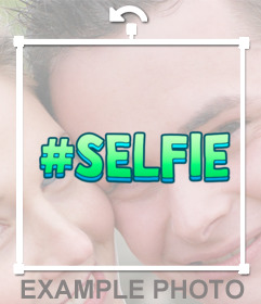 Online #selfie Sticker to put on your pictures