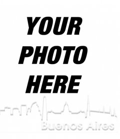 Photomontage with the silhouette of the city of Buenos Aires to put your photo