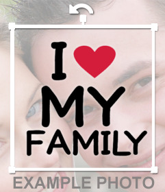 Paste this free sticker on your photos if you love your family