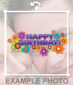 Decorate your photo with a sticker of colorful HAPPY BIRTHDAY