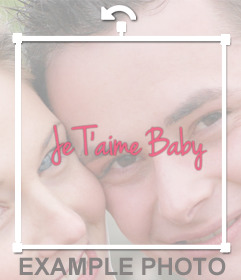 "Decorative sticker with the phrase ""Je Taime Baby"" for your photos"