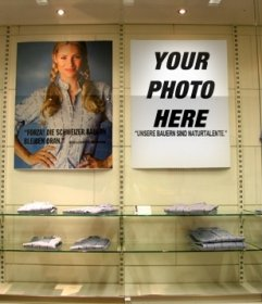 You can create a poster with your photo and put it on the wall of a clothing store