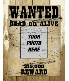 Photomontage in which your photo appears in a wanted poster