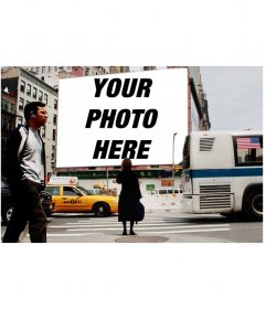 Photomontage to put your photo on a billboard on a street in NewYork